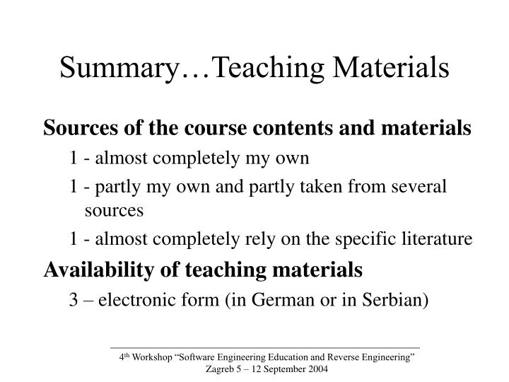 Summary…Teaching Materials