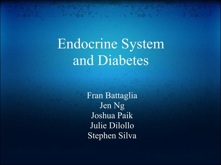 Endocrine system and diabetes