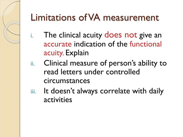 Limitations of VA measurement