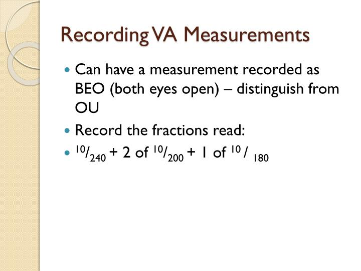 Recording VA Measurements