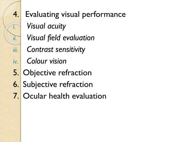 4.   Evaluating visual performance