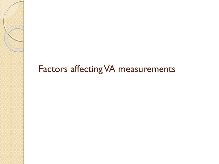 Factors affecting VA measurements