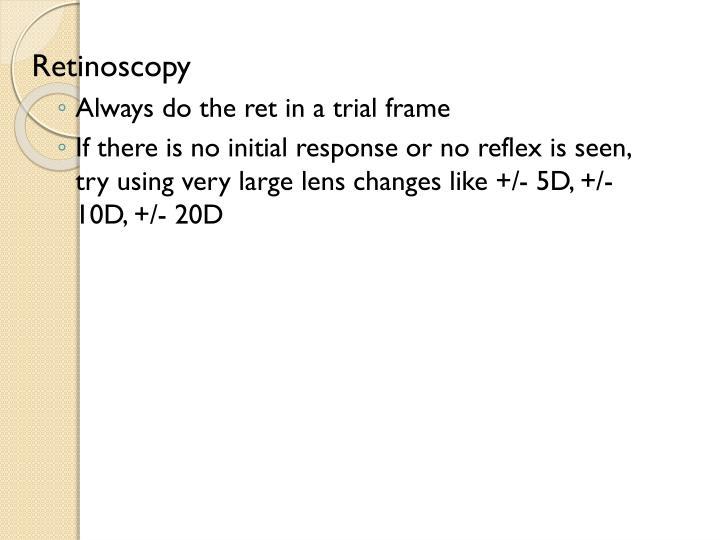Retinoscopy