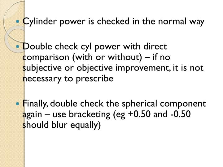 Cylinder power is checked in the normal way