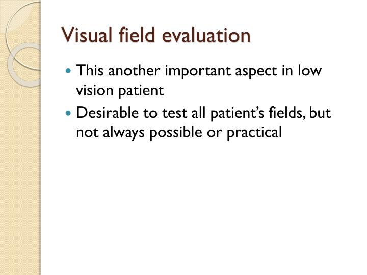 Visual field evaluation