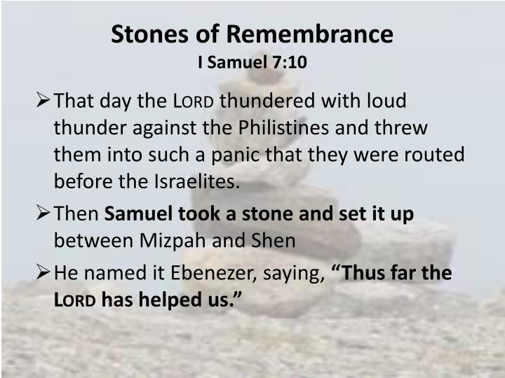 Stones of remembrance i samuel 7 10