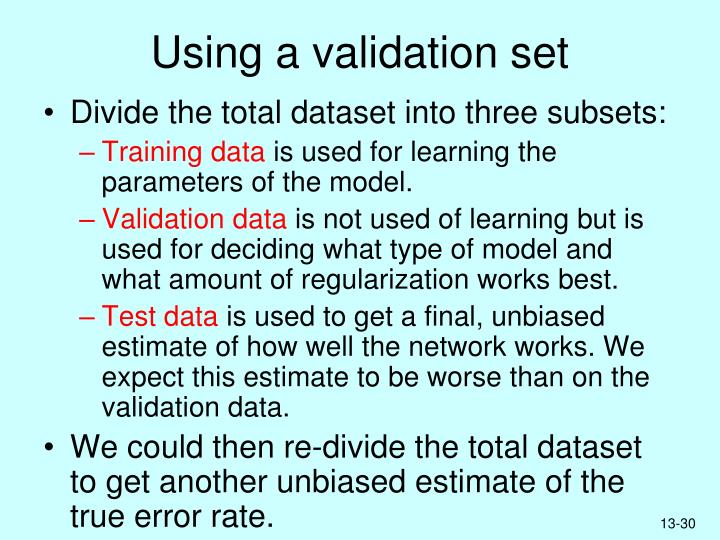 Using a validation set