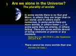 are we alone in the universe the plurality of worlds