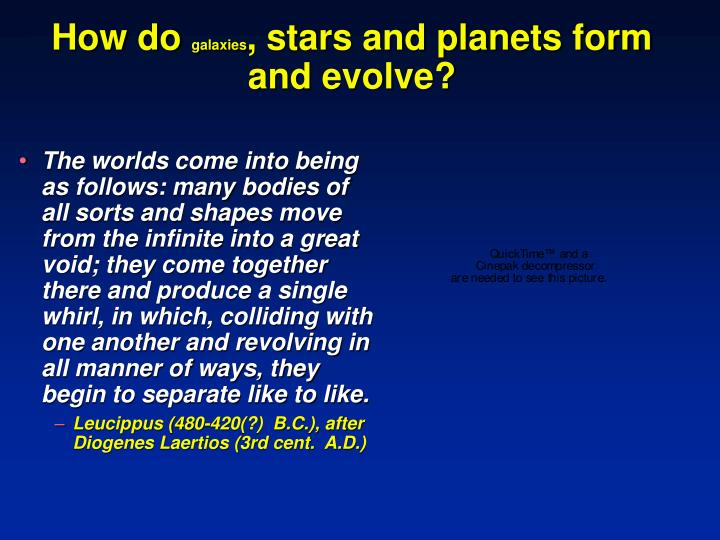 How do galaxies stars and planets form and evolve