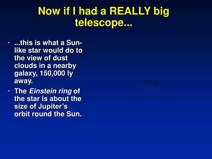 Now if I had a REALLY big telescope...