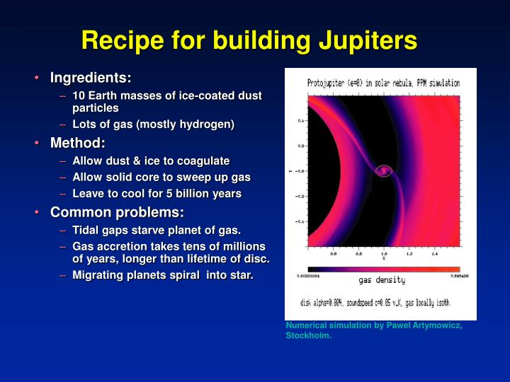 Recipe for building Jupiters