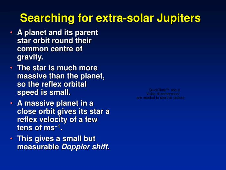 Searching for extra-solar Jupiters