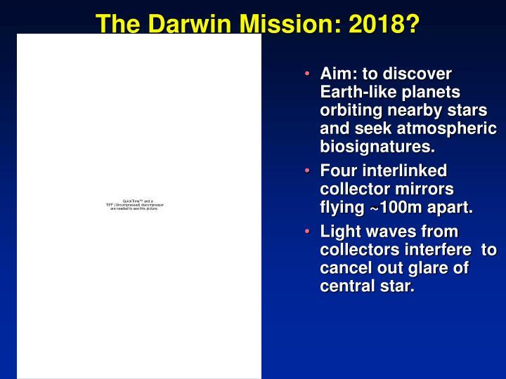 The Darwin Mission: 2018?