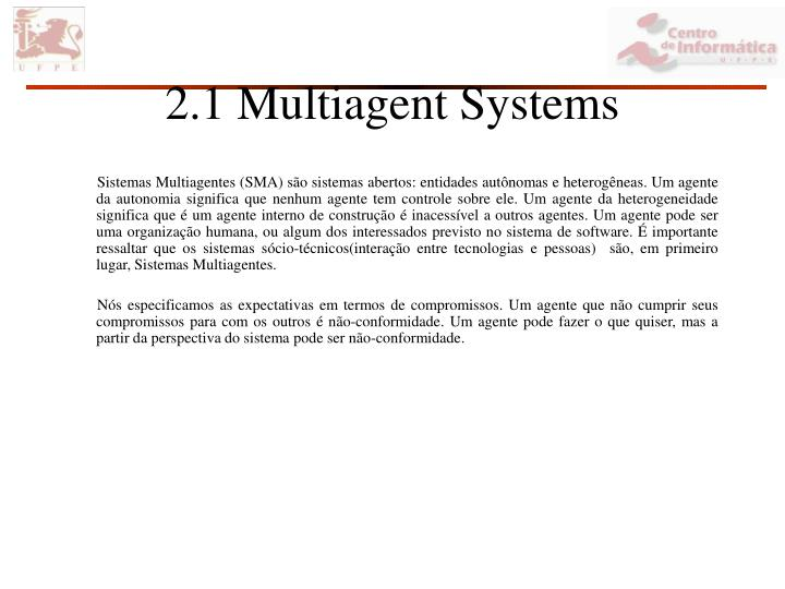 2.1 Multiagent Systems