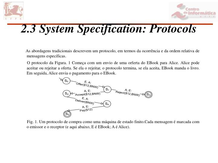 2.3 System Specification: Protocols