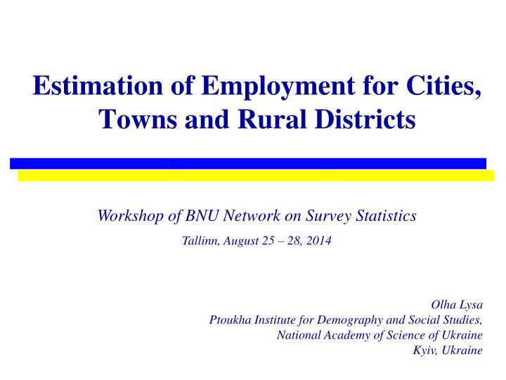 Estimation of employment for cities towns and rural districts