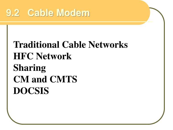 9.2   Cable Modem