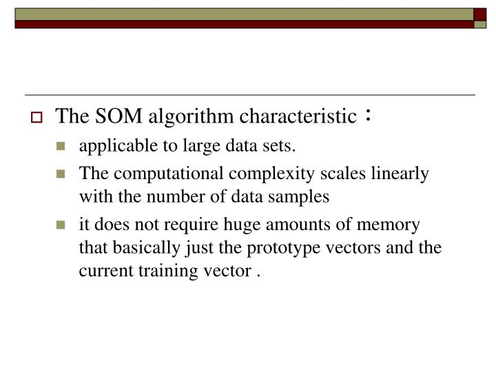 The SOM algorithm characteristic