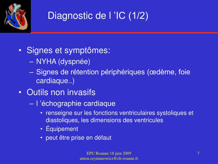 Diagnostic de l 'IC (1/2)