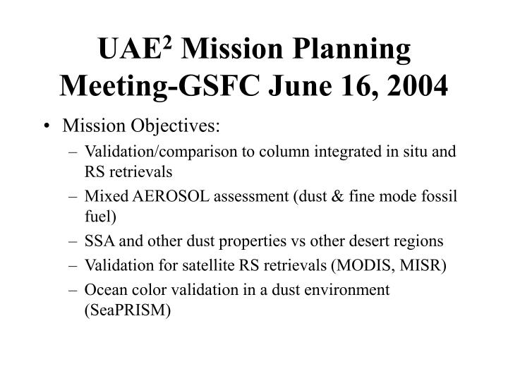 Uae 2 mission planning meeting gsfc june 16 2004