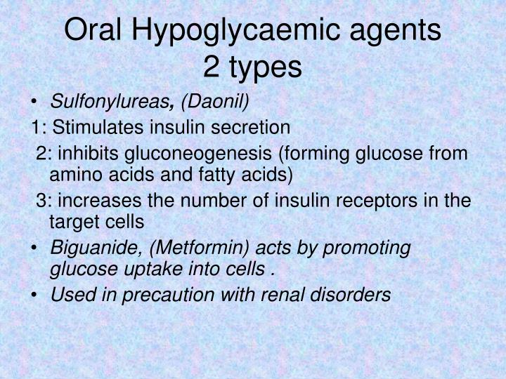 Oral Hypoglycaemic agents