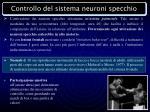 controllo del sistema neuroni specchio