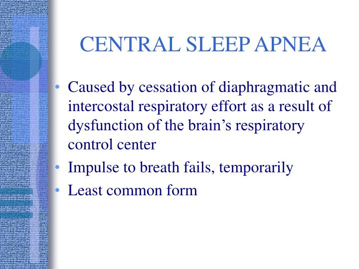 CENTRAL SLEEP APNEA