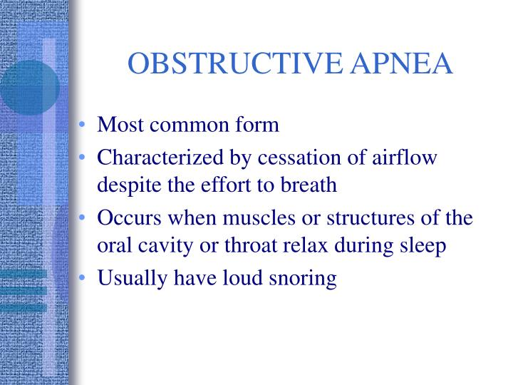 OBSTRUCTIVE APNEA