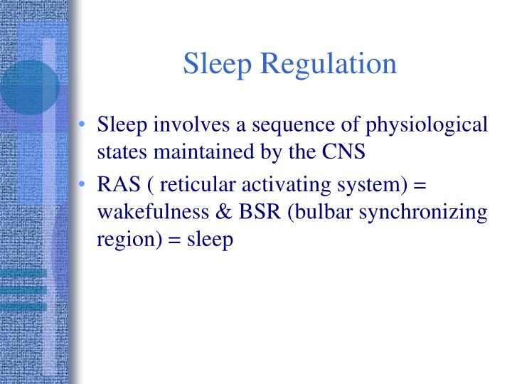 Sleep Regulation