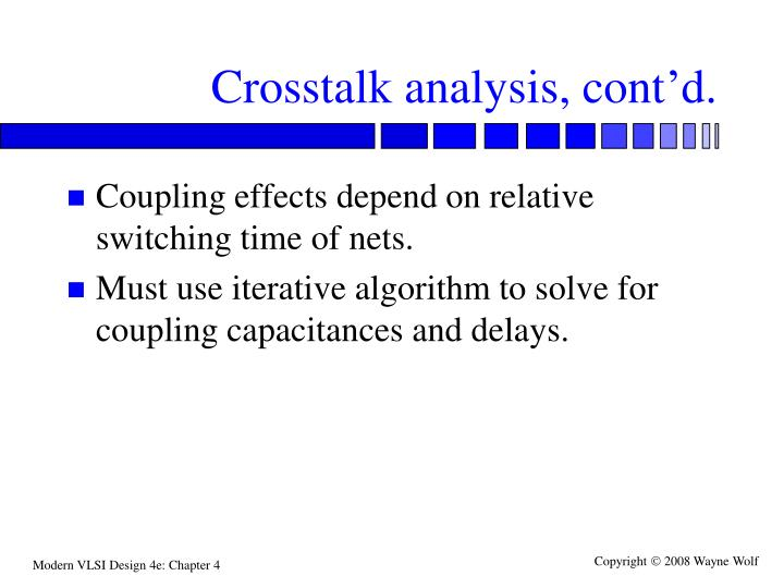 Crosstalk analysis, cont'd.