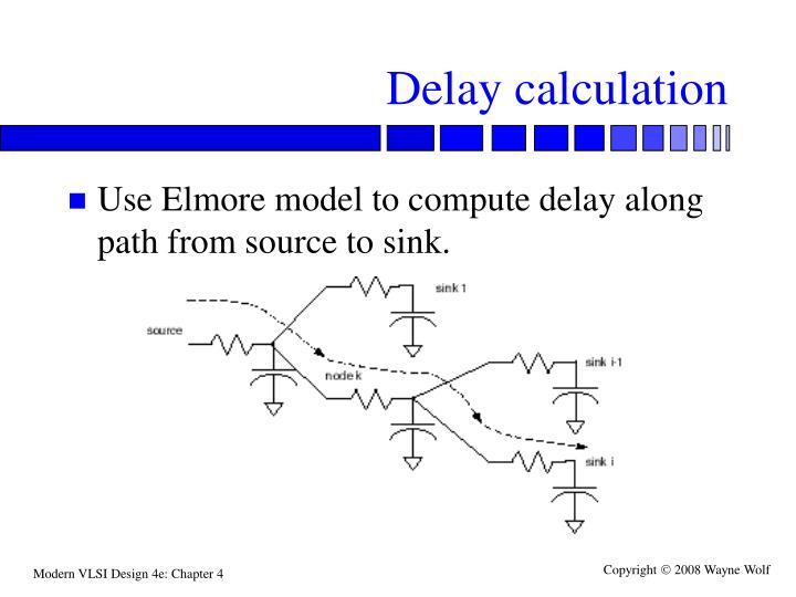 Delay calculation