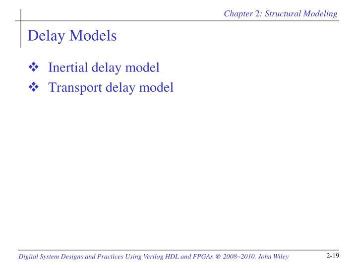 Delay Models