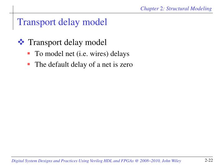 Transport delay model