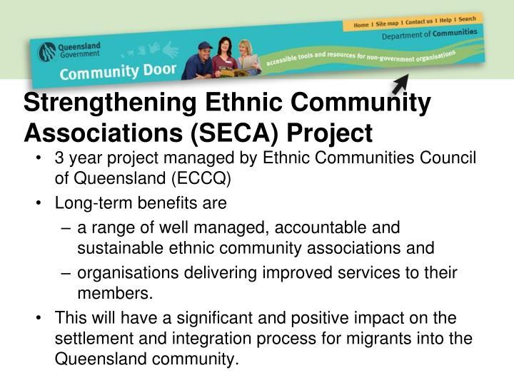 Strengthening Ethnic Community Associations (SECA) Project
