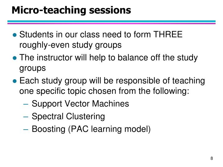 Micro-teaching sessions