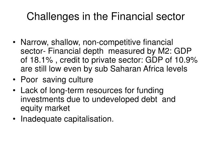 Challenges in the Financial sector