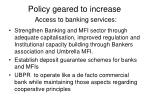 policy geared to increase access to banking services
