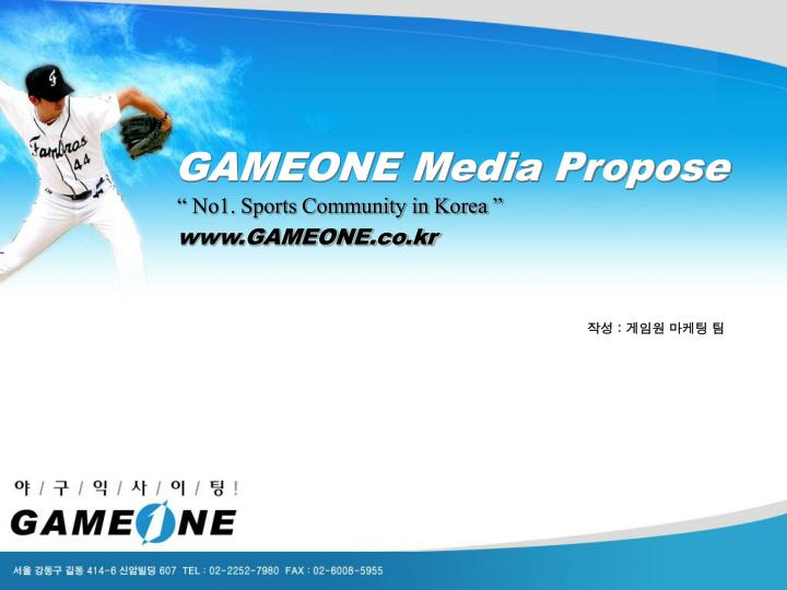 GAMEONE Media Propose