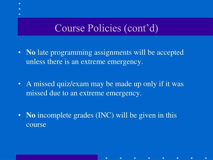 Course Policies (cont'd)