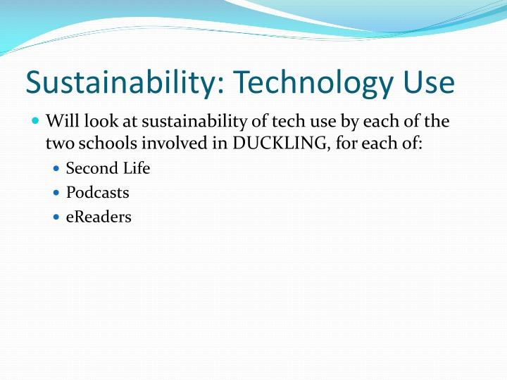 Sustainability technology use