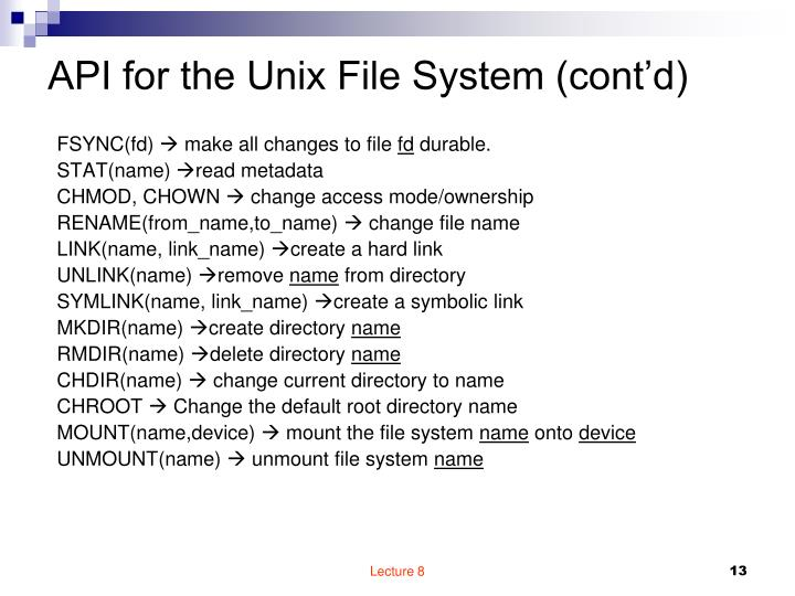 API for the Unix File System (cont'd)