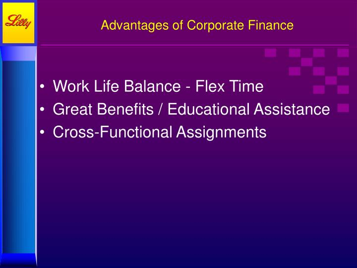 Advantages of Corporate Finance