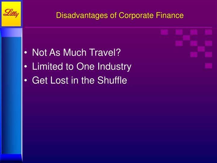 Disadvantages of Corporate Finance