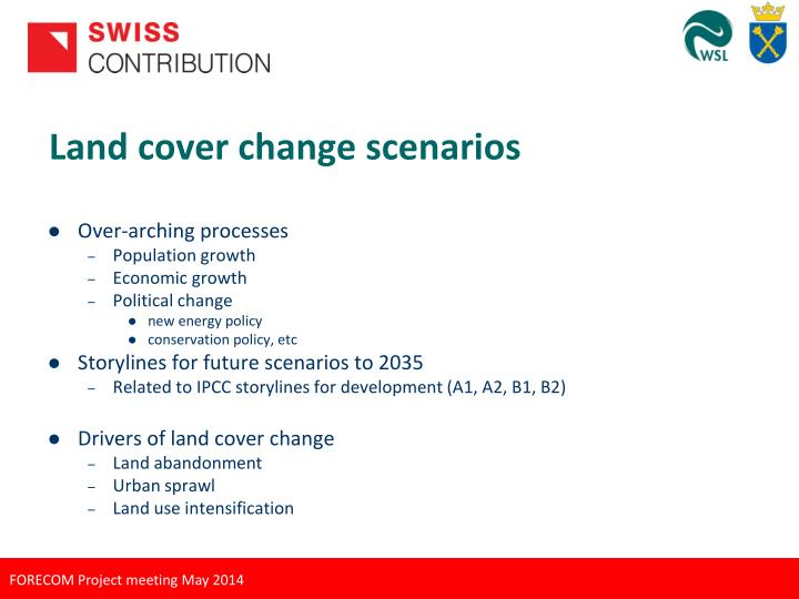 Land cover change scenarios