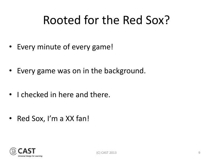 Rooted for the Red Sox?