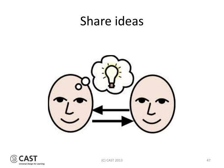 Share ideas