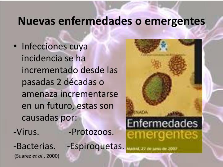 Nuevas enfermedades o emergentes