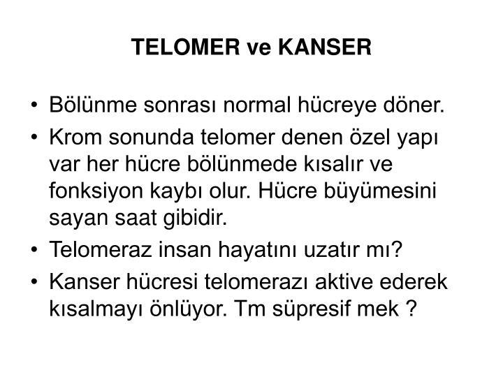 TELOMER ve KANSER