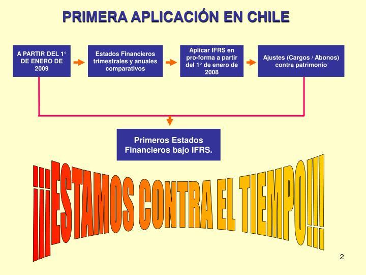 PRIMERA APLICACIÓN EN CHILE