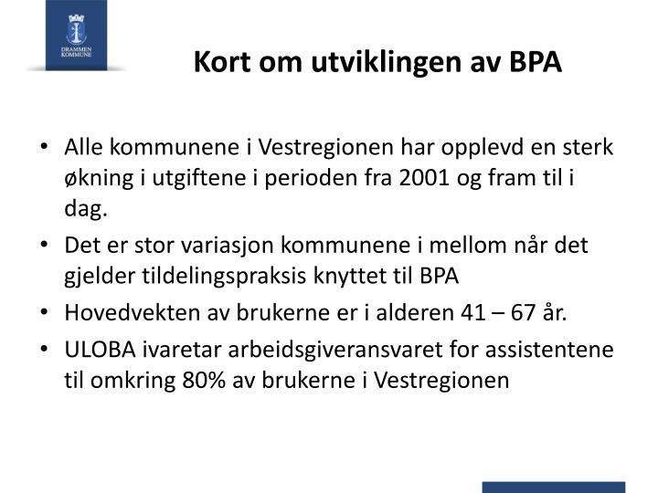 Kort om utviklingen av BPA